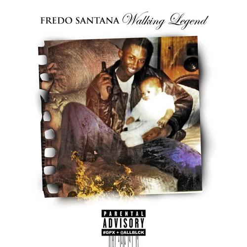 FREDO SANTANA - FUCK THE OTHERSIDE