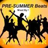 PRE-SUMMER Beats