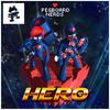 Pegboard Nerds - Hero (xKito Cut)