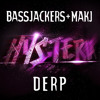 Bassjackers x MAKJ - DERP (Original Mix) mp3