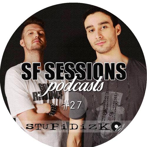 SF SESSIONS - Stupidizko Podcast #027
