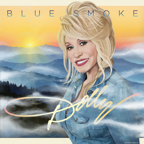 Dolly Parton – Blue Smoke @DollyParton