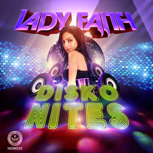 Lady Faith - Disko Nites [HDN033]