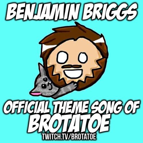 Brotatoe's Theme! twitch.tv/brotatoe