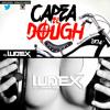 Capea El Dough 2K14 - Ludex Remix