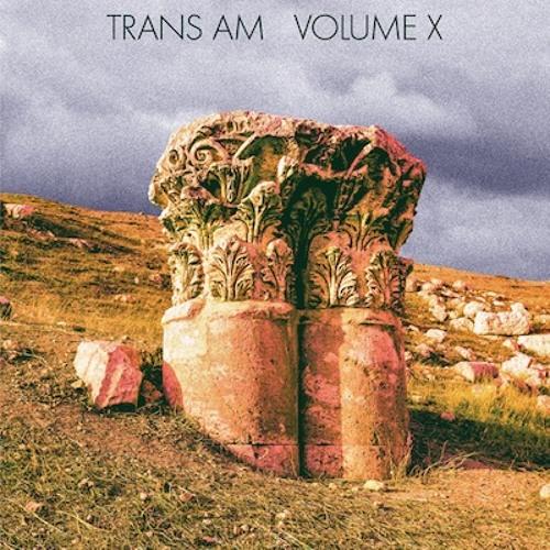Trans Am - I'll Never (Alternate Version)