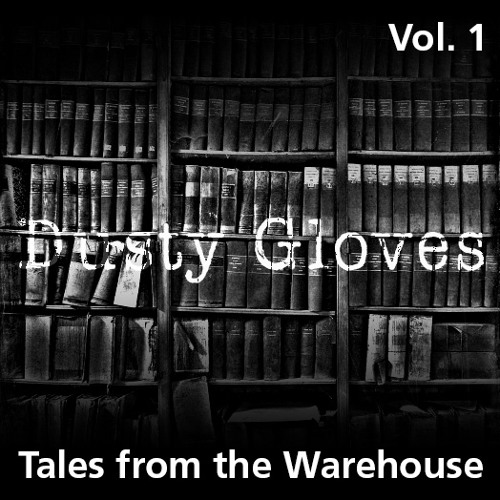 Tales from the Warehouse Vol. 1