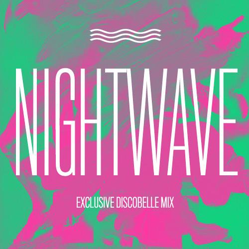 Discobelle Mix 034: Nightwave