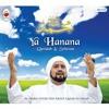 Ya Hanana - Habib Syech