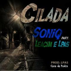 SoniQ part Lacuca288 & FrentVerso - Cilada (Prod. Lpas)