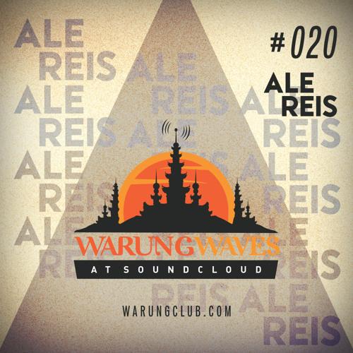 Ale Reis @ Warung Waves Exclusive Set #020