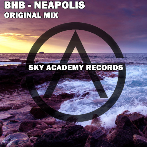 BHB - Neapolis (Original Mix) [PREVIEW]