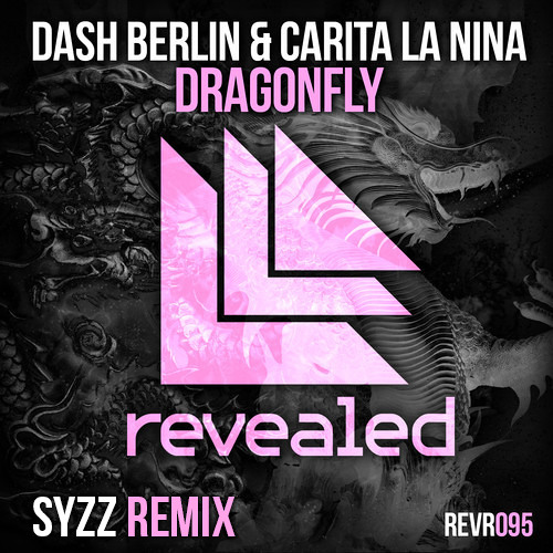 Dash Berlin & Carita La Nina - Dragonfly (Syzz Remix) [HARDWELL ON AIR #162 RIP]