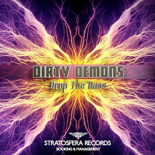 Dirty Demons - Drop The Bass (original Mix)