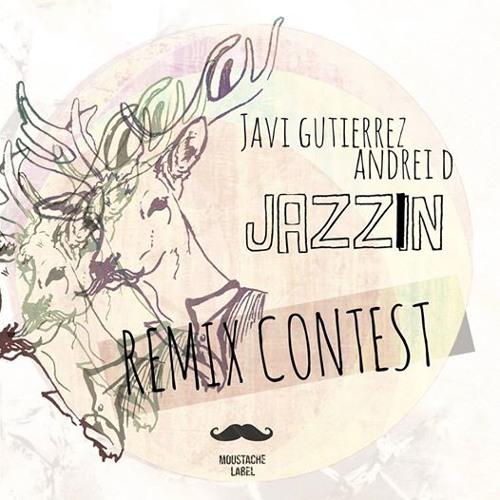 JAVI GUTIERREZ ANDREID (JAZZIIN) REMIX BY LICAICA =)