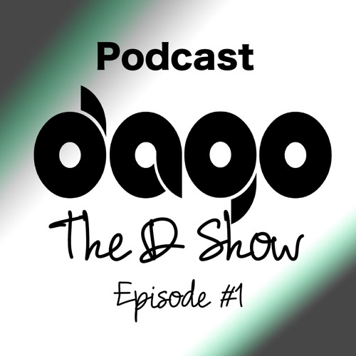 PODCAST - The D Show (Episode #1)