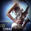 Sax Go! (Original Mix) DESCARGA GRATIS LINK EN DESCRIPCION