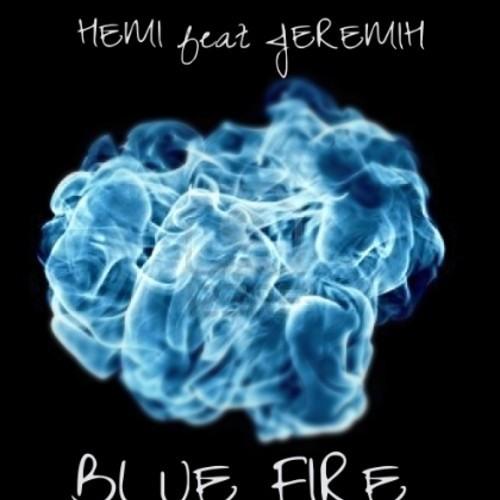 Hemi Ft. Jeremih 'BLUE FIRE'