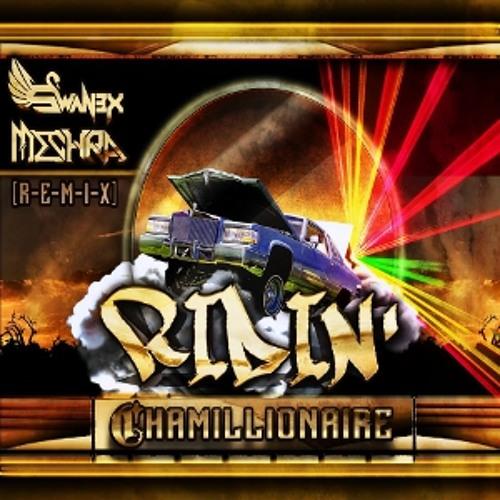 Chamillionaire - Ridin' (Lord Swan3x & Mechra Remix)