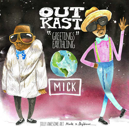 GREETINGS EARTHLING: Outkast Rarities And Remixes