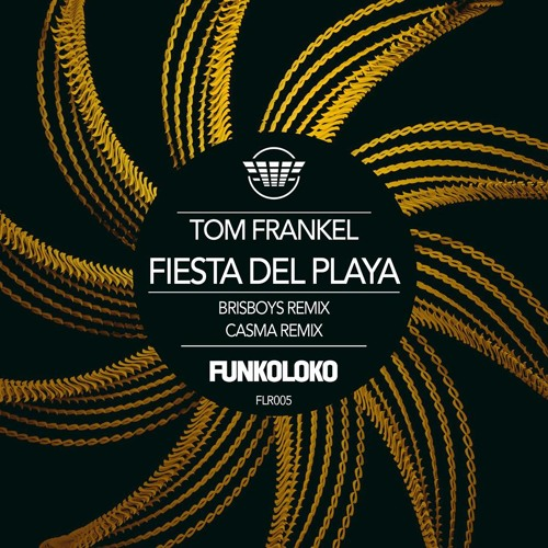 FLR005 Fiesta Del Playa - Casma Remix [preview]