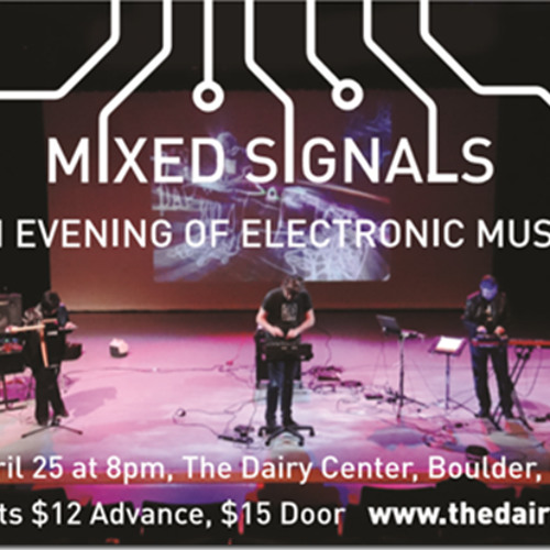 Mixed Signals: An Evening of Electronic Music at the Dairy Center for the Arts Apr. 25