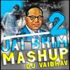 BHIM MASHUP 2 Dj Vaibhav In The Mix