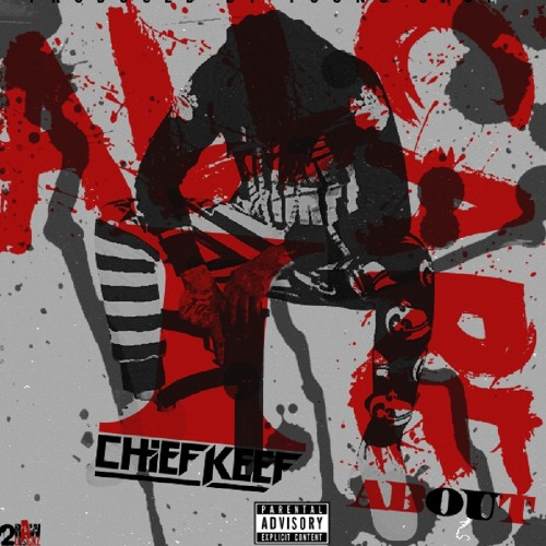 YOUNG CHOP FT.CHIEF KEEF -ALL I CARE ABOUT
