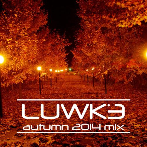 LUWKE Autumn 2014 Mix - Free Download