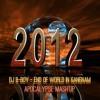 DJ B-Boy - End Of World In Gangnam (Apocalypse 2012 Mash'Up)
