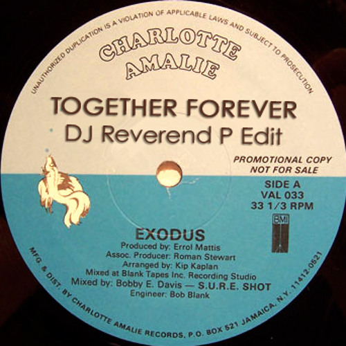 Exodus - Together Forever - DJ Reverend P Edit