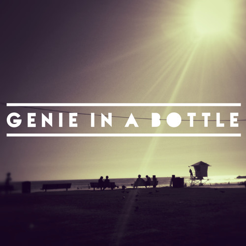Genie in a Bottle (Original Mix)