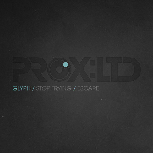 PROXLTD001 - GLYPH - ESCAPE