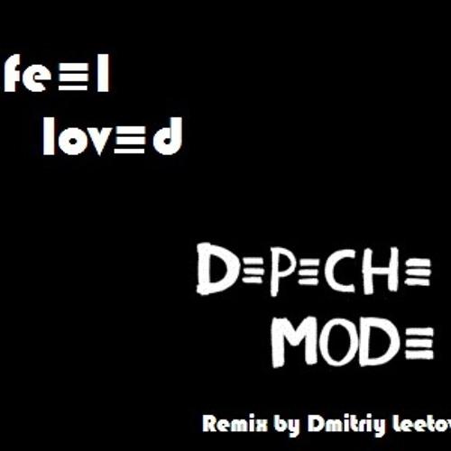 Depeche Mode - i feel loved (Dmitriy Leetovskiy Remix)