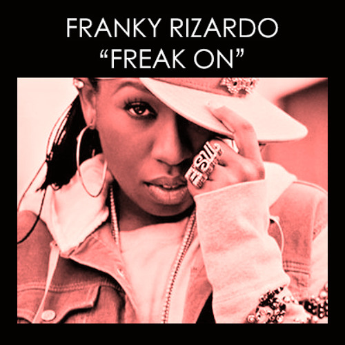 Freak On (FREE DOWNLOAD)