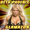 WWE -Beth Phoenix Glamazon