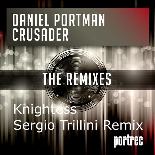 Daniel Portman - Knightess (Sergio Trillini Remix) # 18 IN TOP
