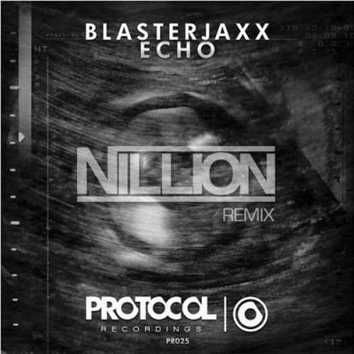Blasterjaxx - Echo (Nillion Remix)