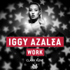 Iggy Azalea - Work (Clark Kent & Jauz Remix) [Free Download]