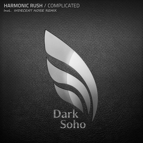 Complicated by Harmonic Rush (Indecent Noise Remix)