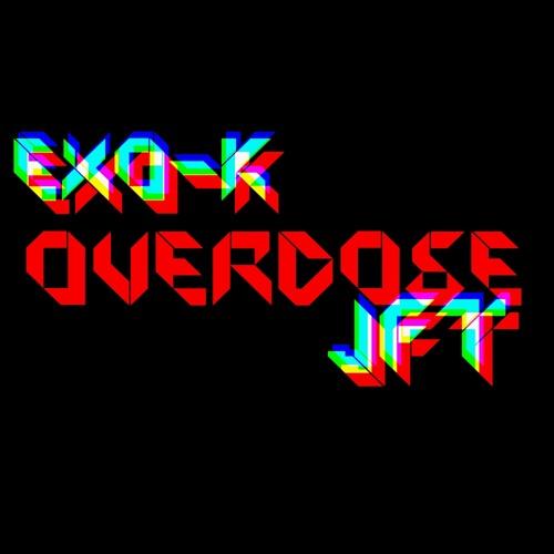 Overdose - JFT (EXO-K Cover)