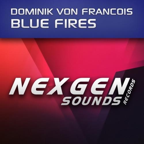 Dominik Von Francois - Blue Fires (Joe Schaeffer Remix)