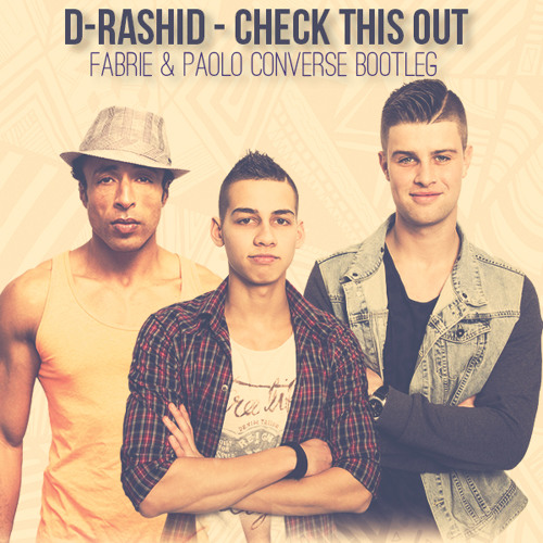D-Rashid - Check This Out (Fabrie & Paolo Converse Bootleg) - FREE DOWNLOAD