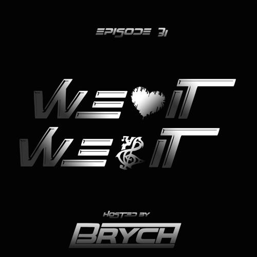 """Brych presents """"WLIWPI"""" #31"""