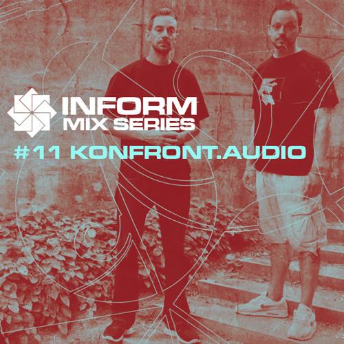 Inform Mix #11 - Konfront.Audio