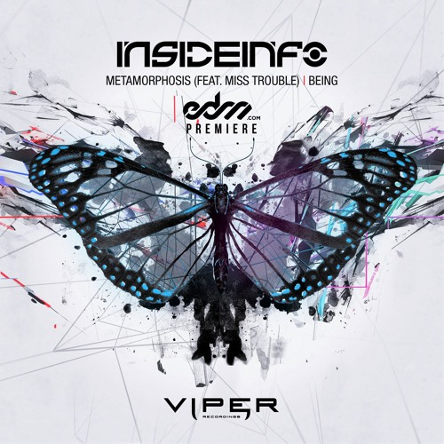 Metamorphosis by InsideInfo ft. Miss Trouble - EDM.com Premiere