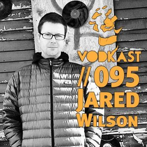 Download VodkaSt.095 - jared wilson