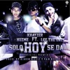 SOLO HOY SE DA(OFFICIAL REMIX) FT HUZME, LEE THE ONLY PROD. BY (VAN MUSIC & KINOM MUSIC)