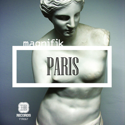 Magnifik - Paris (Chris Bullen Remix) [Yes Yes Records] OUT NOW!!