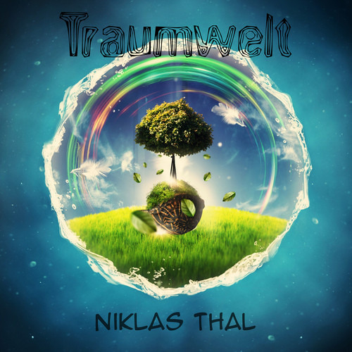 Niklas Thal - Traumwelt (Original Mix)